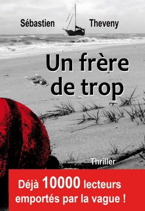 Un frère de trop - Un livre de Sébastien Theveny