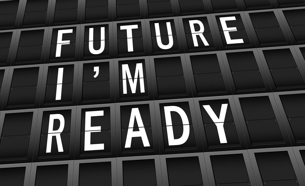 Future ? I'm ready