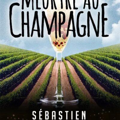 Meurtre au champagne
